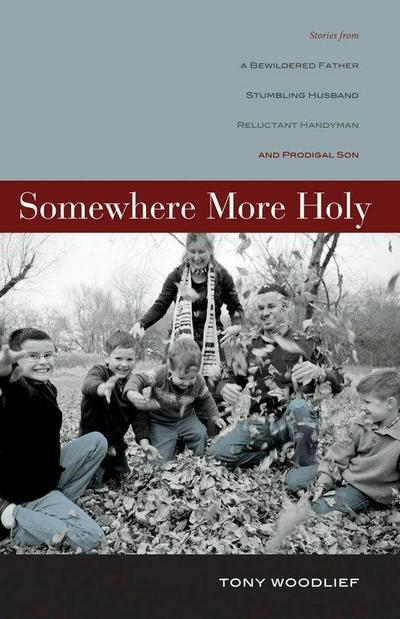 Somewhere More Holy