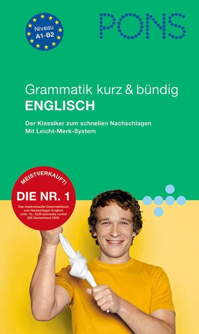 PONS Grammatik kurz & bündig Englisch: Der Klassiker zum schnellen Nachschlagen von Berry, Darcy B (2011) Broschiert