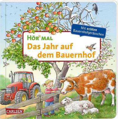 Hör mal (Soundbuch): Das Jahr auf dem Bauernhof
