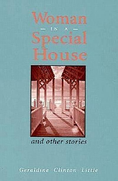 Woman in a Special House: And Other Stories