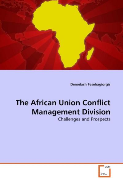The African Union Conflict Management Division