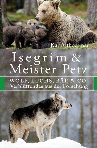 Isegrim & Meister Petz