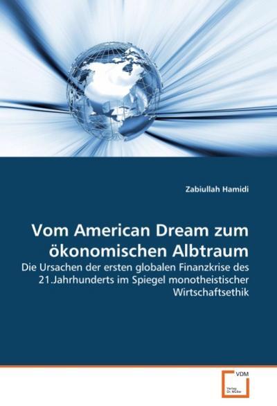 Vom American Dream zum ökonomischen Albtraum