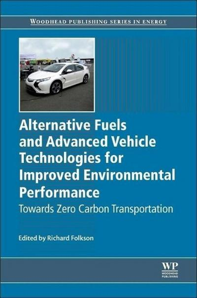 Alternative Fuels and Advanced Vehicle Technologies for Improved