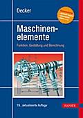 Decker Maschinenelemente: Funktion, Gestaltun ...