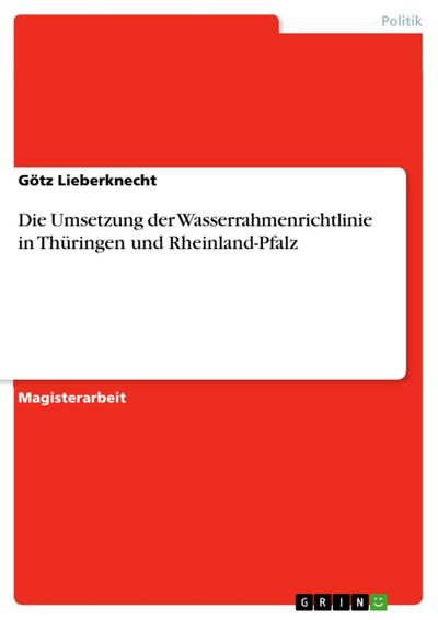 Die Umsetzung der Wasserrahmenrichtlinie in Thüringen und Rheinland-Pfalz