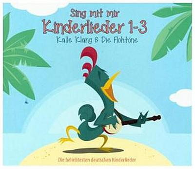Kalle Klang Kinderlieder 1-3