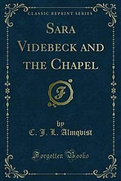 Sara Videbeck and the Chapel