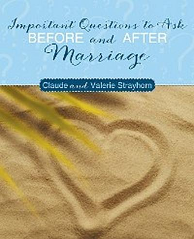 Important Questions to Ask Before and After Marriage