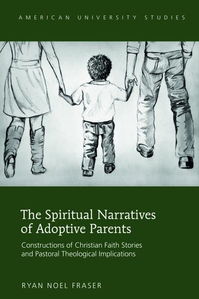 The Spiritual Narratives of Adoptive Parents