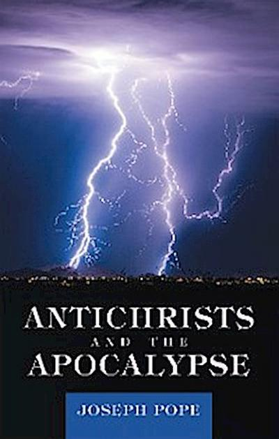 Antichrists and the Apocalypse