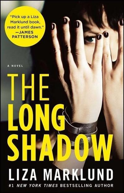 The Long Shadow: A Novel (The Annika Bengtzon Series, Band 4)