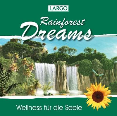 Rainforest Dreams-Entspannungs