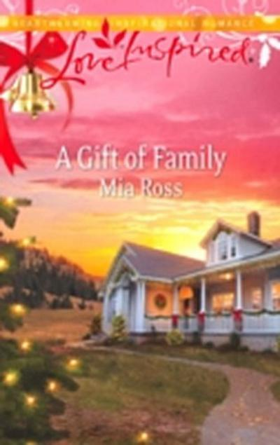 Gift of Family (Mills & Boon Love Inspired)
