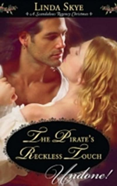 Pirate's Reckless Touch (Mills & Boon Historical Undone)