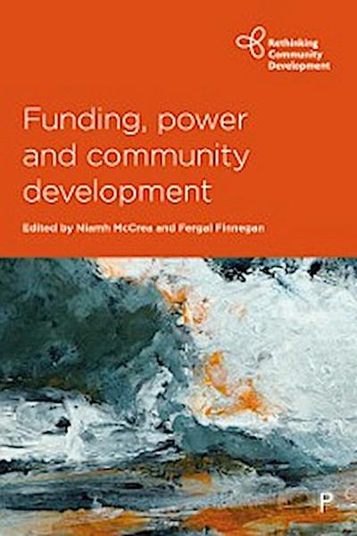 Funding, Power and Community Development