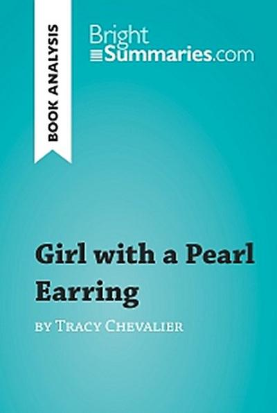 Girl with a Pearl Earring by Tracy Chevalier (Book Analysis)