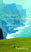 »Von Inseln weiß ich ...«: Geschichten von de ...