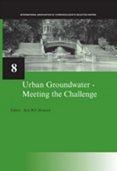 Urban Groundwater, Meeting the Challenge