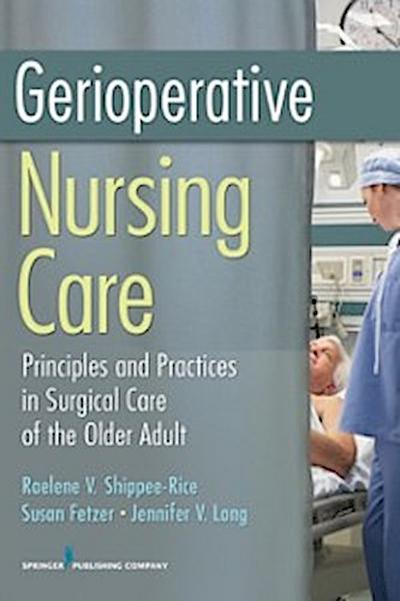 Gerioperative Nursing Care