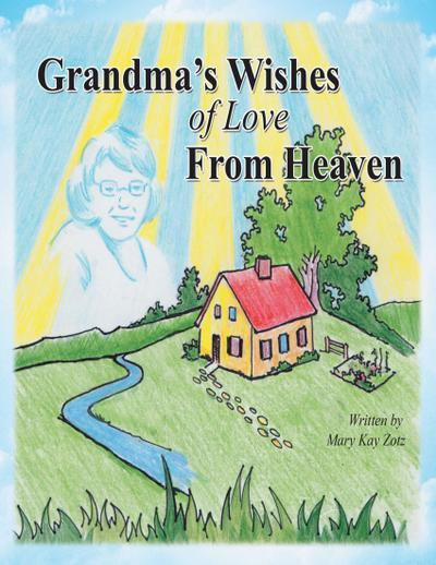 Grandma's Wishes of Love from Heaven