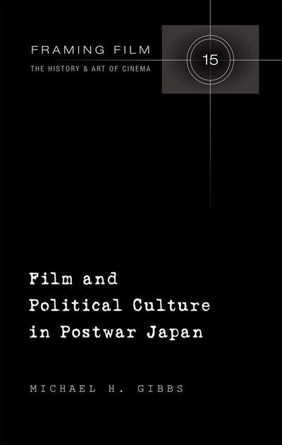 Film and Political Culture in Postwar Japan