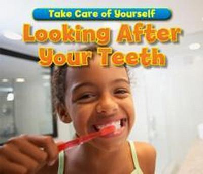 Looking After Your Teeth