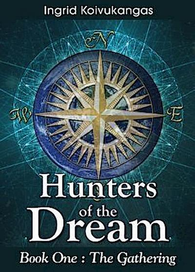 Hunters of the Dream, Book One