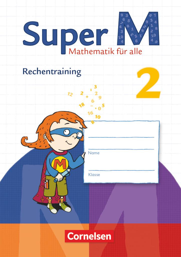 Super M 2. Schuljahr Rechentraining. Arbeitsheft,