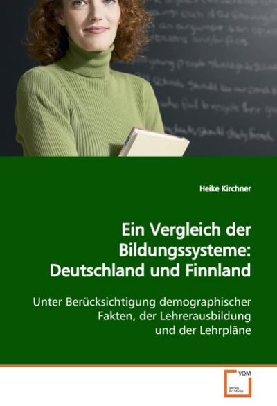 Ein Vergleich der Bildungssysteme: Deutschland undFinnland