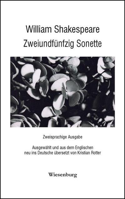 William Shakespeare - Zweiundfünfzig Sonette