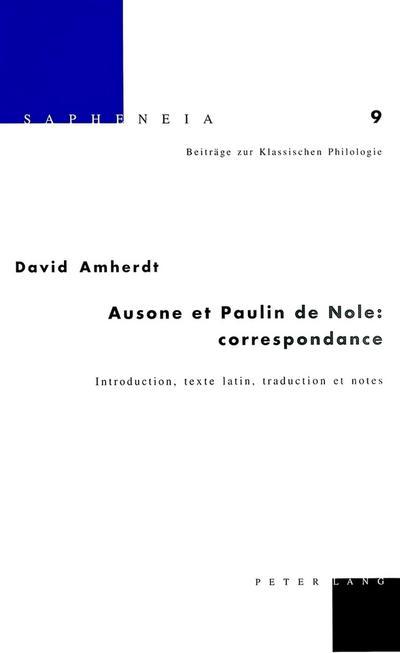 Ausone et Paulin de Nole: correspondance