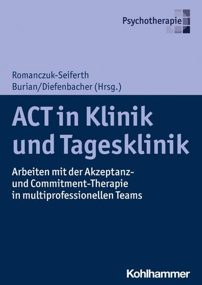 ACT in Klinik und Tagesklinik