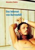 Das Internat von Barrowhill - Alexandros Chakiris