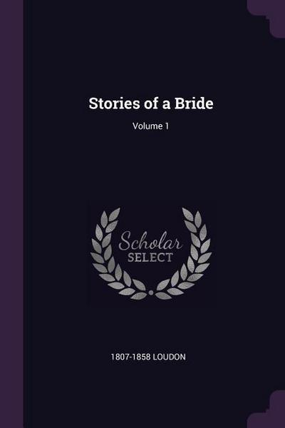 Stories of a Bride; Volume 1