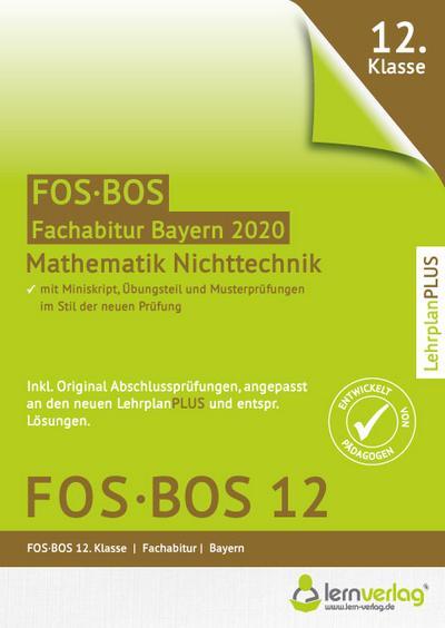 Abiturprüfung Mathematik Nichttechnik FOS/BOS Bayern 12. Klasse 2020