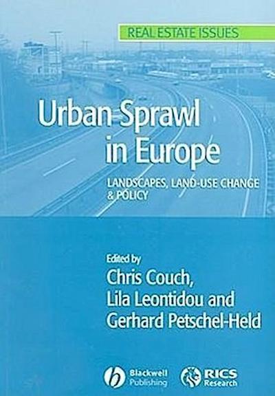 Urban Sprawl in Europe: Landscape, Land-Use Change & Policy