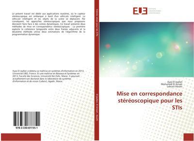 Mise en correspondance stéréoscopique pour les STIs