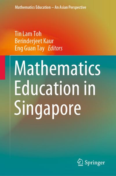 Mathematics Education in Singapore