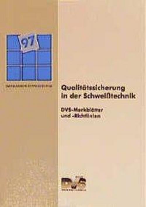 Qualitätssicherung in der Schweißtechnik |  |  9783871551734