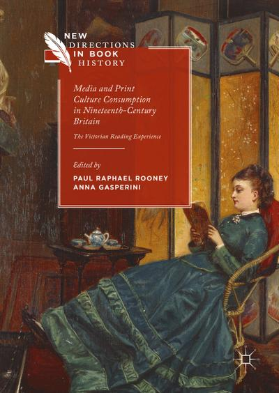 Media and Print Culture Consumption in Nineteenth-Century Britain