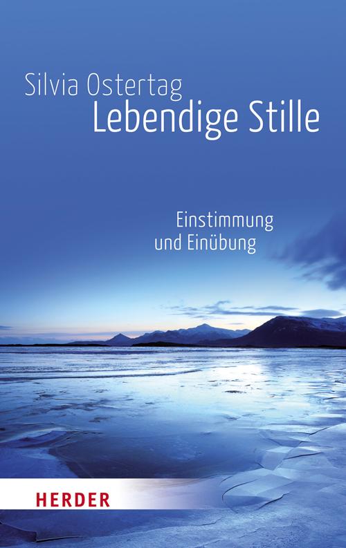 Lebendige Stille Silvia Ostertag