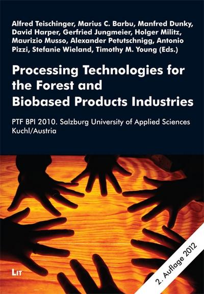 processing-technologies-for-the-forest-and-biobased-product-industries-ptf-bp-2010-salzburg-univer