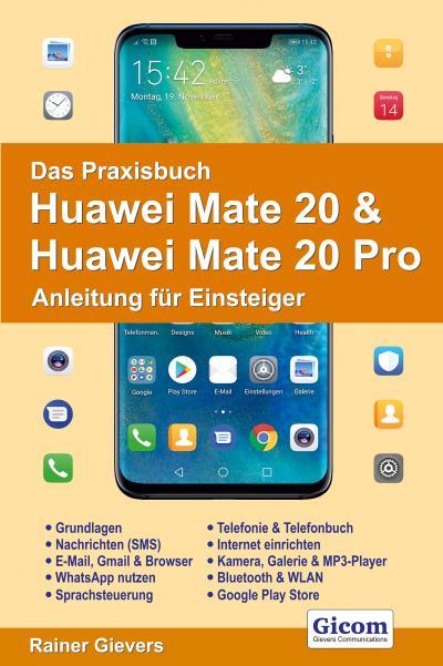 Das Praxisbuch Huawei Mate 20 & Huawei Mate 20 Pro