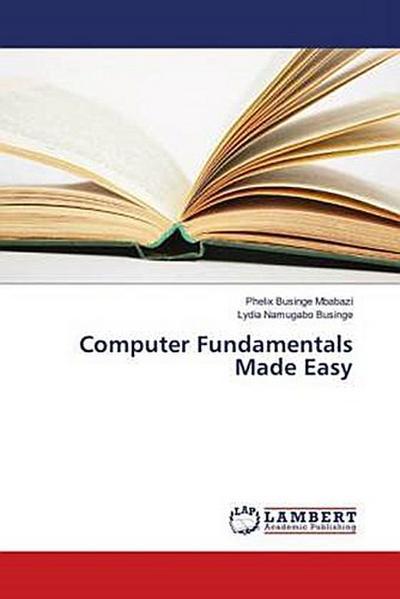 Computer Fundamentals Made Easy