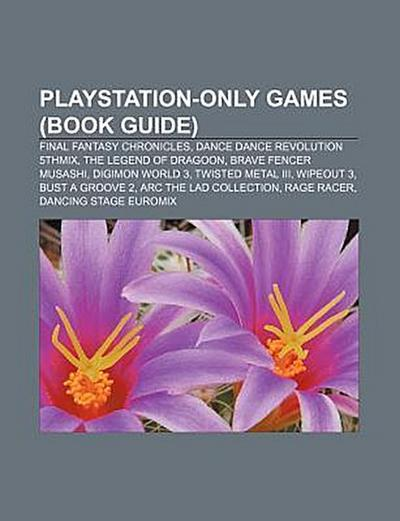 playstation-only-games-book-guide-final-fantasy-chronicles-dance-dance-revolution-5thmix-the-le