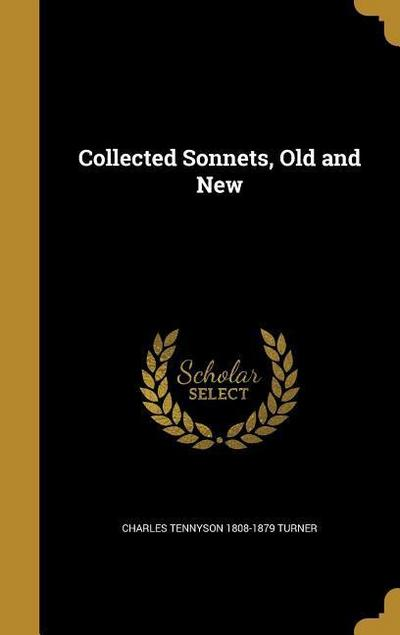 COLL SONNETS OLD & NEW