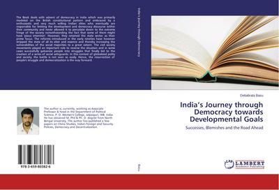 India's Journey through Democracy towards Developmental Goals