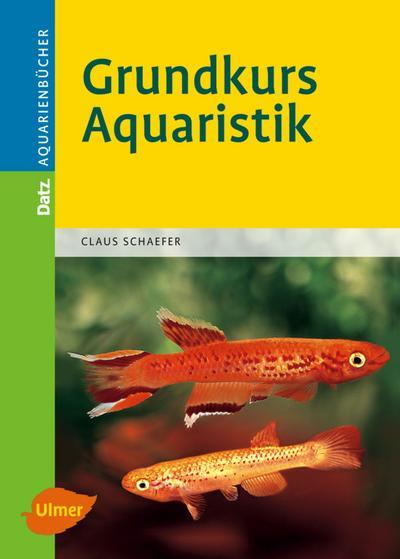 Grundkurs Aquaristik