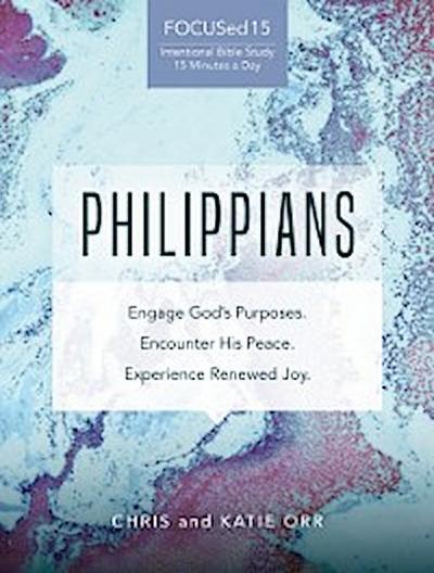 Philippians [FOCUSed15 Study Series]